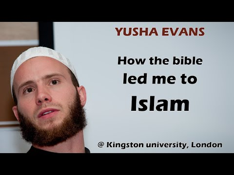 Yusha Evans - How the bible led me to Islam @ Kingston university, London