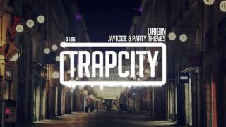 Download JayKode & Party Thieves - Origin Mp3 and Videos