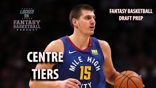 Centre Tiers For NBA Fantasy Basketball Drafts 2019-20