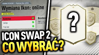 Które ICON SWAP 2 opłaca się wybrać? FIFA 20
