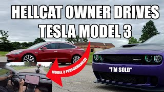 "HELLCAT OWNER DRIVES TESLA MODEL 3 PERFORMANCE... ""I LOVE EVERYTHING ABOUT IT"""