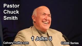 62 1 John 5 - Pastor Chuck Smith - C2000 Series