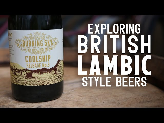 Exploring British lambic-style beers | The Craft Beer Channel