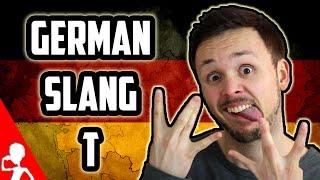 Learn German Slang | Letter T | Get Germanized