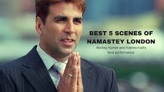 Best 5 Scenes Of Namastey London |FULL HD|
