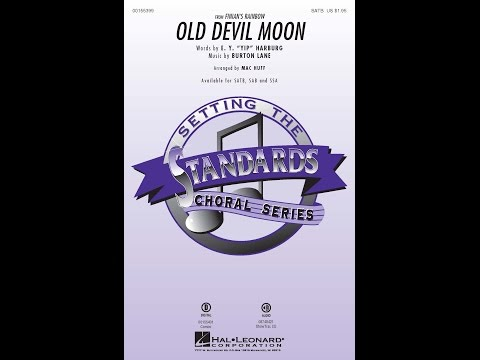 Old Devil Moon (SATB) - Arranged by Mac Huff