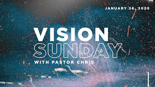 Vision Sunday | Pastor Chris Morante