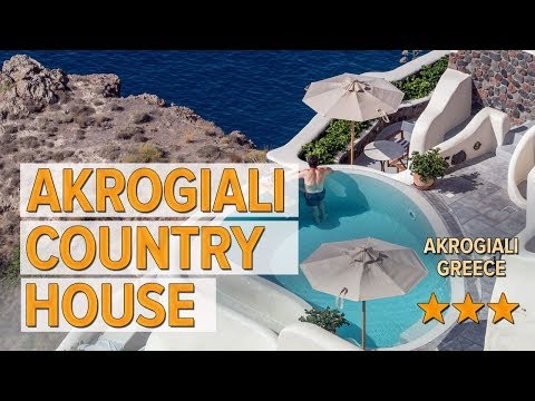 Akrogiali Country House Hotel Review | Hotels In Akrogiali | Greek Hotels