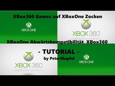 Tutorial - XBox360 Games Auf XBoxOne Zocken - Tutorial - By PeterMupfel