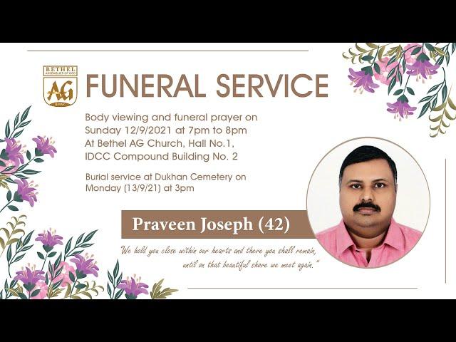 Praveen Joseph (42)   Body Viewing and Funeral Prayer