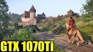 Kingdom Come Deliverance GTX 1070 Ti | 1080p Maxed - Ultra - Very High - High | FRAME-RATE TEST