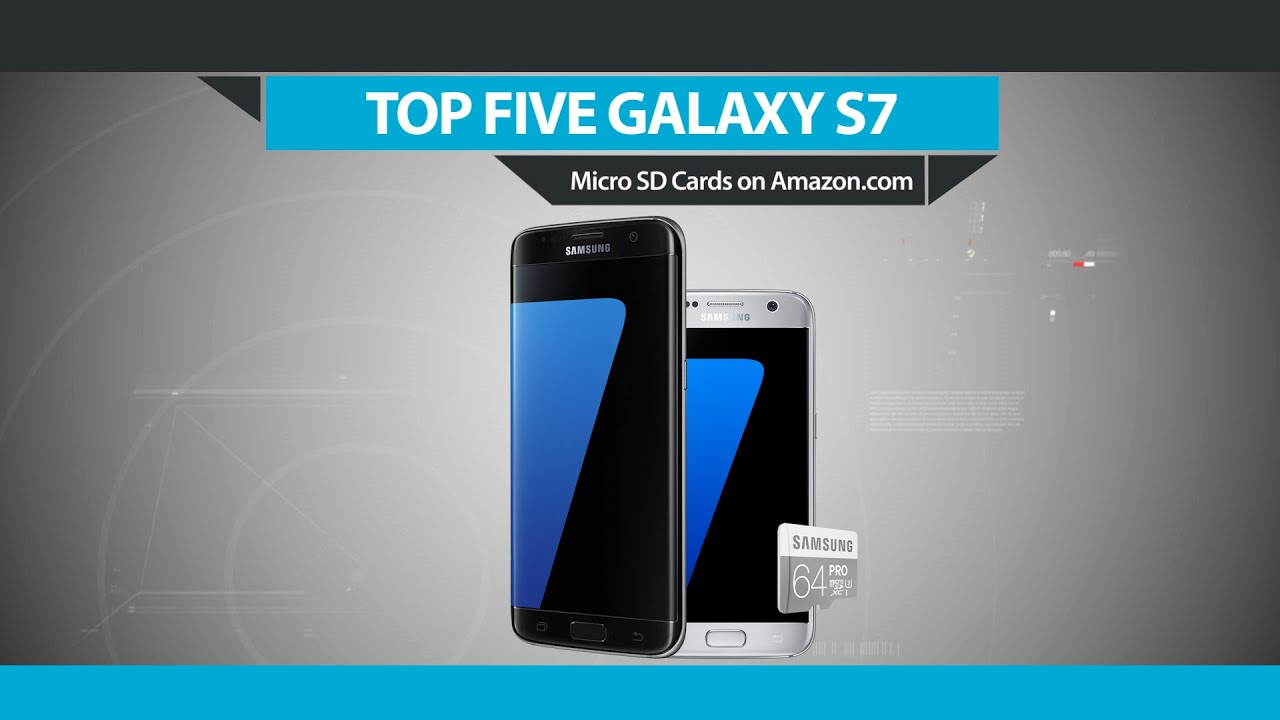 Top Five Micro Sd Cards For Galaxy S7 On Amazon Youtube