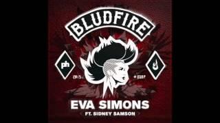 Eva Simons - Bludfire  ft. Sidney Samson (Preview)