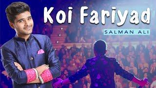 Koi Fariyad | Unplugged Session | Salman Ali | Jagjit Singh