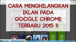 Cara Menghilangkan Iklan Pada Google Chrome Dengan Adblock