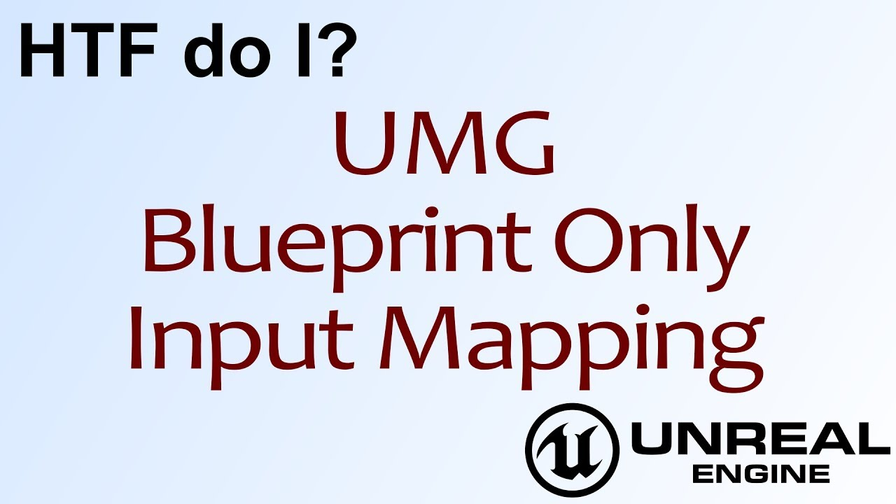 Htf do i blueprint only input remapping in unreal engine 4 ue4 htf do i blueprint only input remapping in unreal engine 4 ue4 malvernweather Gallery