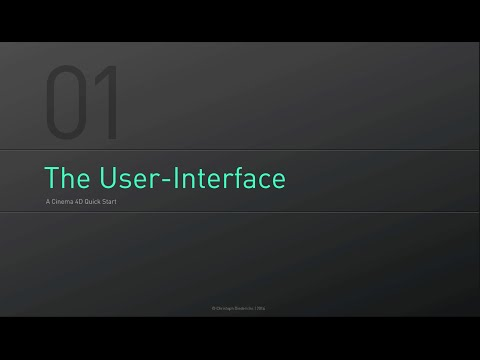 C4D Fundamentals | 01 - The User-Interface Basics - A Cinema4D Quick Start