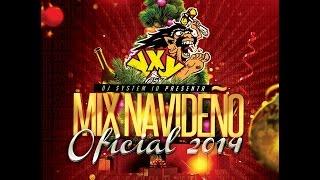 Mix Navideño Oficial 2014 - YXY 105.7 - Dj System ID