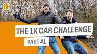 The £1k Car Challenge with Paul Wallace! - Part 1
