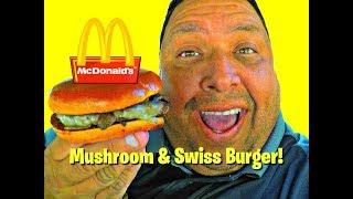 McDonald's® Mushroom & Swiss Burger Review!