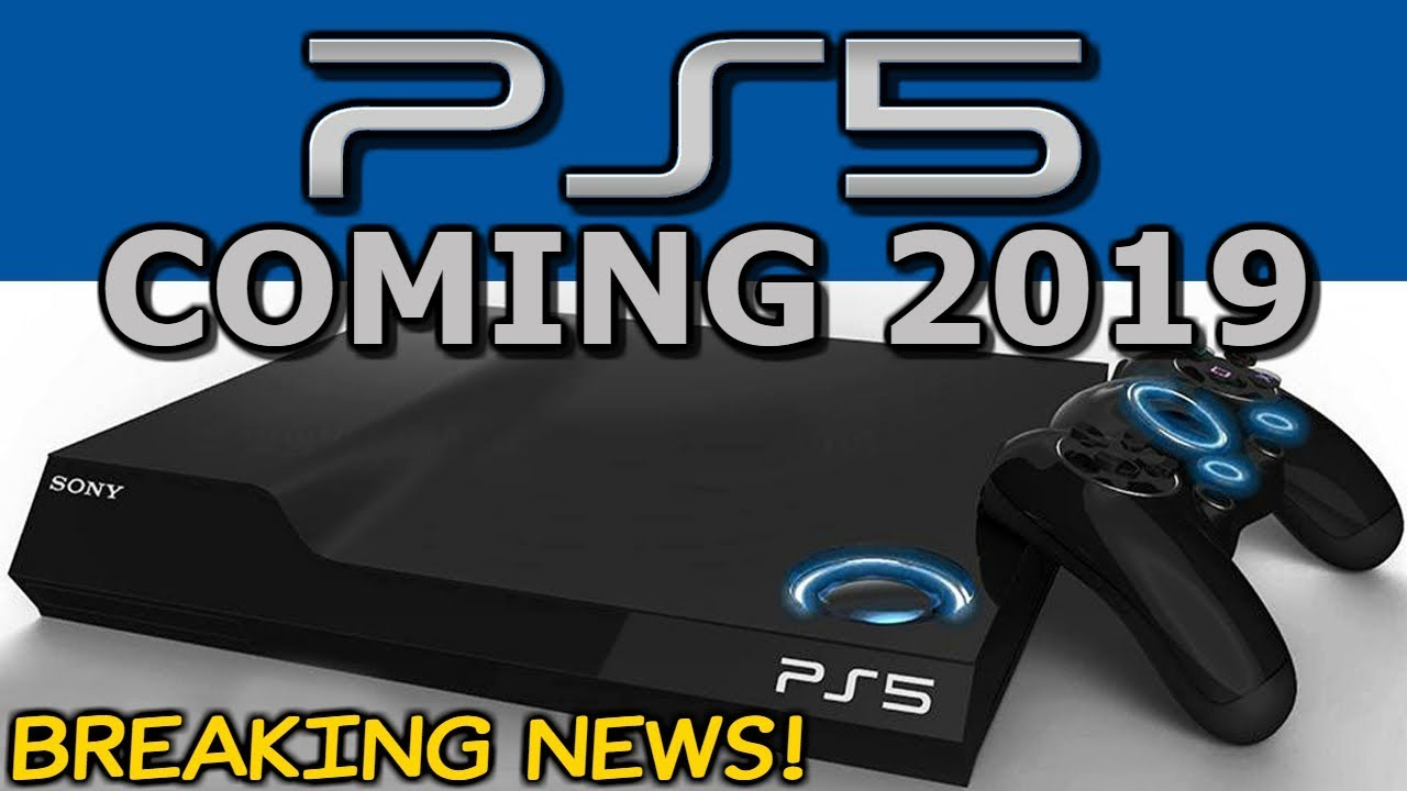 playstation 5  ps5  - coming 2019  - ps5 news  leaks  rumours  u0026 release date