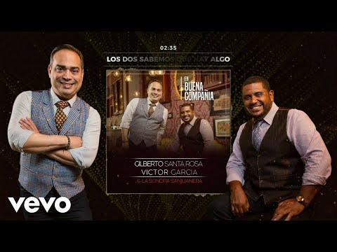 Gilberto Santa Rosa - Los Dos Sabemos Que Hay Algo feat. Yenny Valdez (Audio)