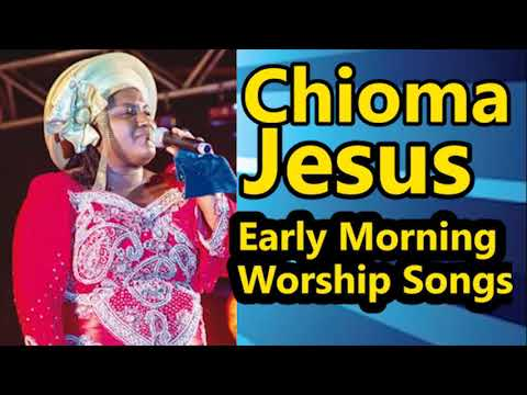 early-morning-devotion-worship-songs.-chioma-jesus-worships-songs-||-nigerian-gospel-music