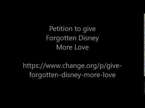 Petition to give Forgotten Disney more love #ForgottenDisneyLove