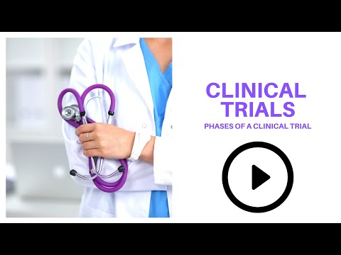 clinical trials phases of a clinical trial