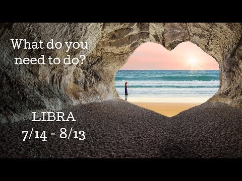 libra:-what-do-you-need-to-do?-7/14---8/13