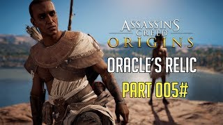 Assassin's Creed Origins Gameplay - Oracle's Relic | Part 005#