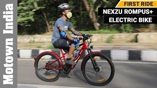 Nexzu Rompus+ electric bicycle | First Ride Experience