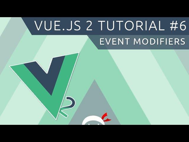 Vue JS 2 Tutorial #6 - Event Modifiers