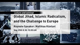Global Jihad, Islamic Radicalism and the Challenge to Europe