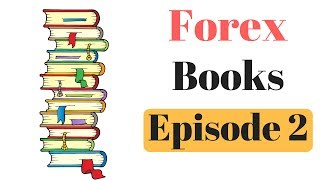 Forex Trading Book - Episode 2 - Trading Price Action