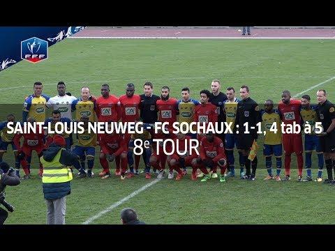 Coupe de France, 8e tour : Saint-Louis Neuweg FC-FC Sochaux Montbéliard (1-1, 4 tab à 5) I FFF 2017