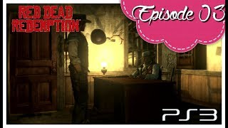Red Dead Redemption / épisode 03 /