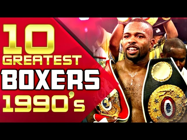 10 Greatest Boxers Of The 1990's
