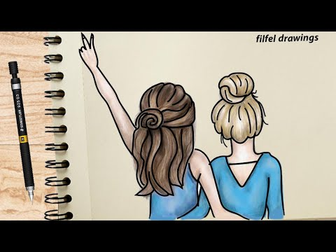 Easy Drawing Draw About Friendship Draw Girlfriends Draw Two Girls Drawing Two Girls Youtube