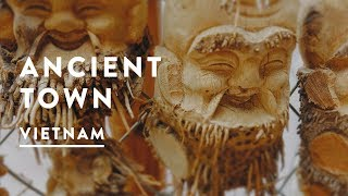 OLD TOWN HOI AN, VIETNAM | Travel Vlog 056, 2017 | Ancient Town Of Hoi An