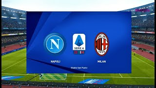 Napoli vs Milan - Serie A 12 July 2020 - PES 2020