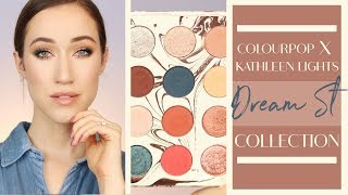 COLOURPOP X KATHLEEN LIGHTS DREAM ST. COLLECTION | Tutorial, Swatches, + Review | ALLIE GLINES