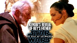 Kenobi's Reveal Of Rey's Father Leaked! The Rise Of Skywalker (Star Wars Episode 9)