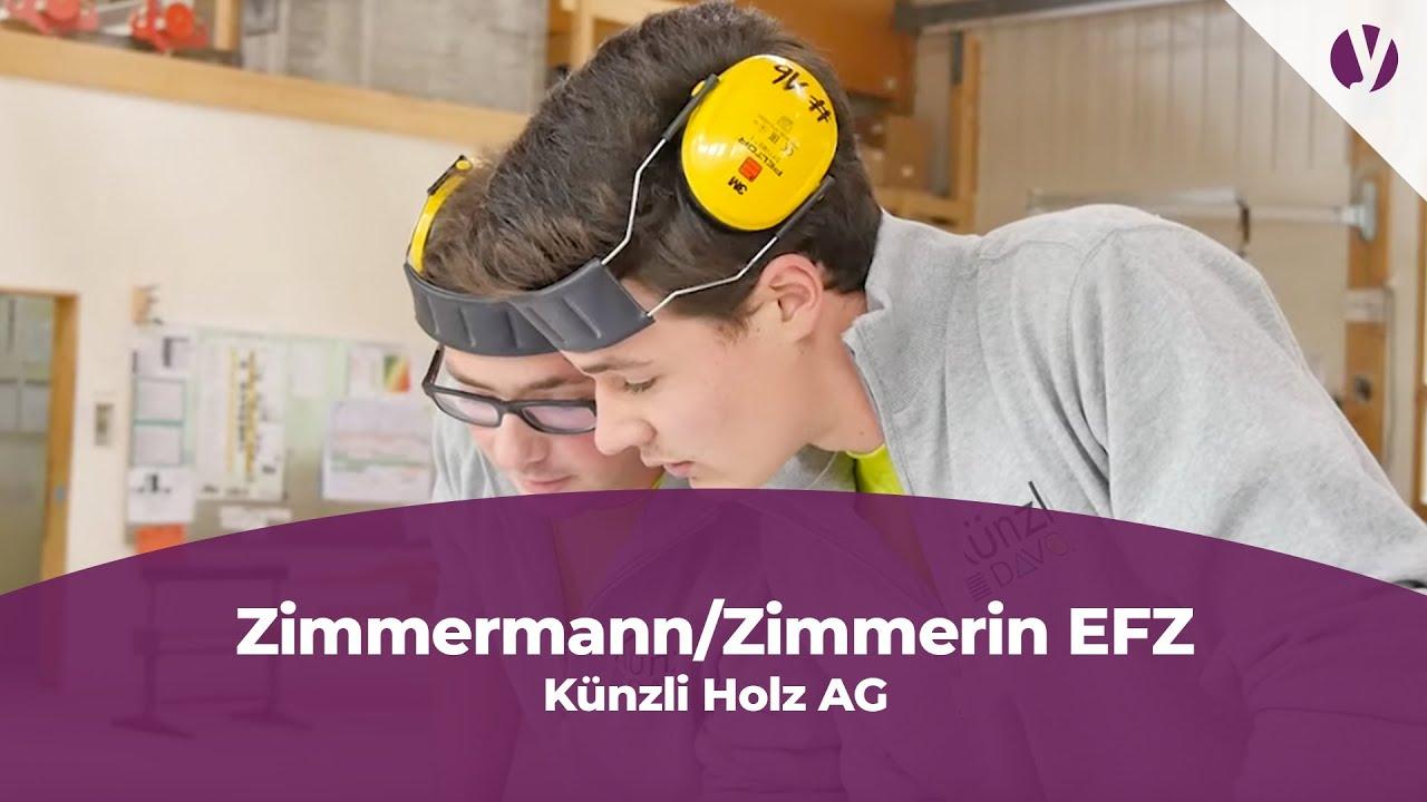 Lehrstelle Als Zimmermannzimmerin Efz Bei Der Künzli Holz Ag Youtube
