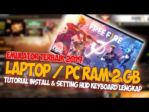 EMULATOR TERBAIK FREE FIRE BUAT PC & LAPTOP KENTANG RAM 2GB - Free Fire Indonesia