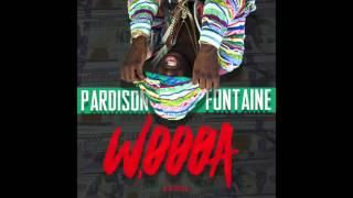 "Pardison Fontaine - ""WOOOA""  VERSION"