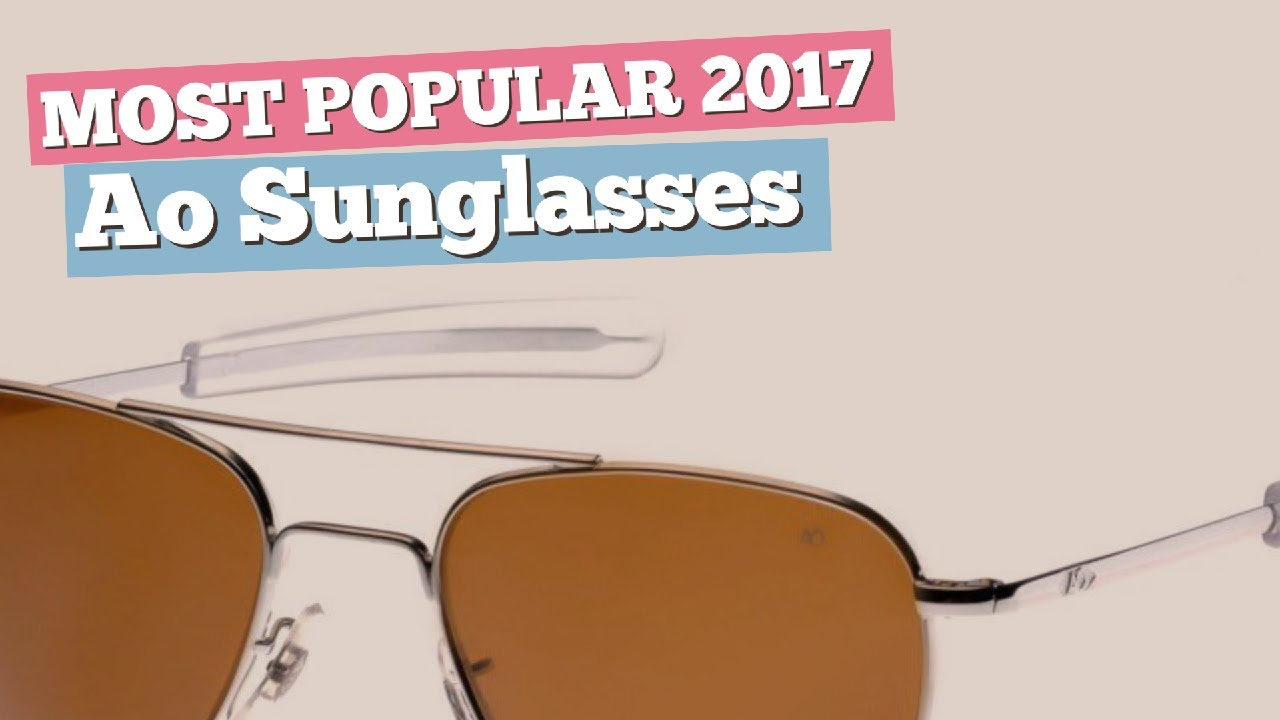 8de569fc6d Ao Sunglasses Collection    Most Popular 2017 - YouTube
