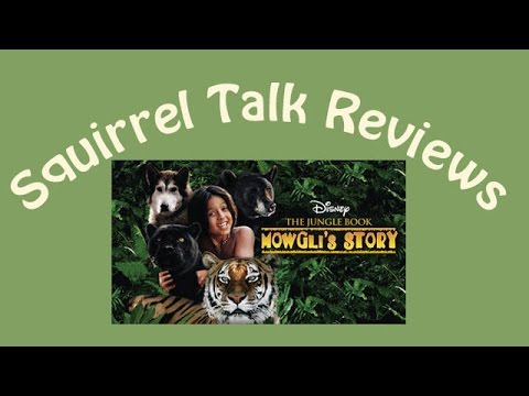 Squirrel Talk Review - The Jungle Book Mowgli's Story