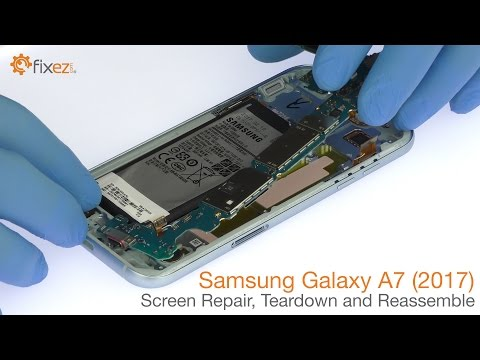 Samsung Galaxy A7 (2017) Screen Repair, Teardown and Reassemble - Fixez.com