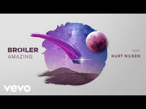 Broiler - Amazing ft. Kurt Nilsen